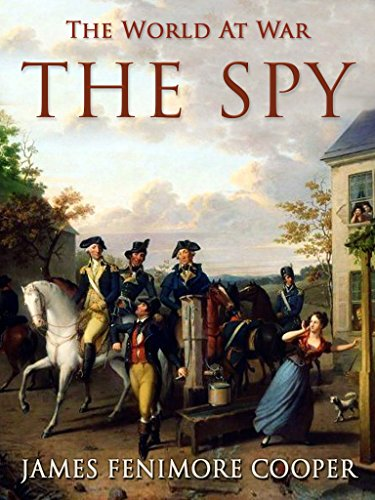 The Spy (The World At War) eBook: Cooper, James Fenimore: Amazon.in: Kindle  Store