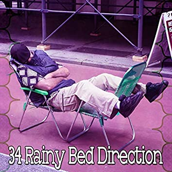 34 Rainy Bed Direction