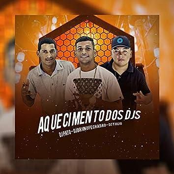 Aquecimento dos Djs (feat. Dj Tulio & Dj Pato)