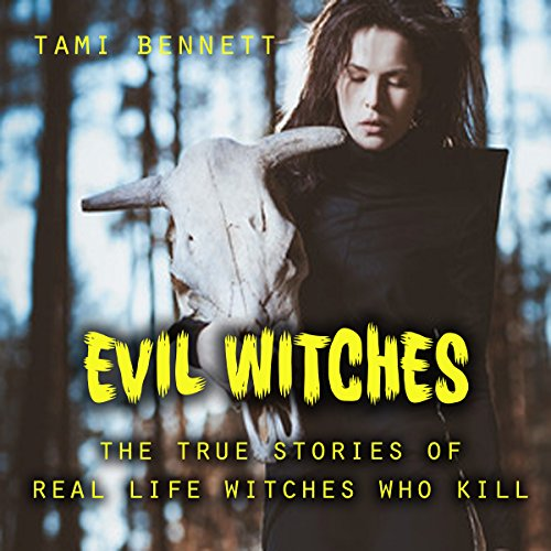 Evil Witches audiobook cover art