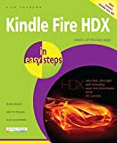 Kindle Fire HDX in easy steps: Covers all the key apps and Kindle Fire HD (English Edition)