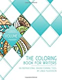 The Coloring Book for Writers: An Inspirational Brainstorming Tool (Volume 1)