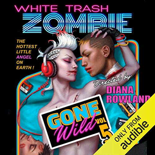 White Trash Zombie Gone Wild  By  cover art