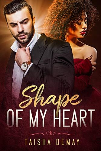 Book: Shape of My Heart by Taisha Demay
