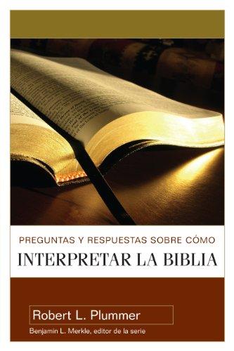 Preguntas Y Respuestas/Interpretr/Biblia = Questions and...