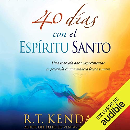40 días con el espíritu Santo (Narración en Castellano) [40 days with the Holy Spirit] audiobook cover art