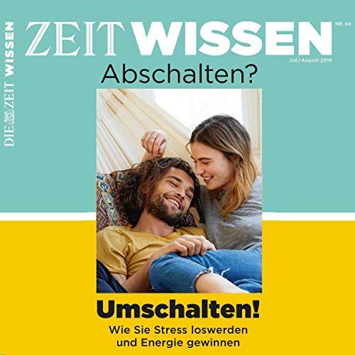 ZeitWissen, Juli / August 2019 Titelbild