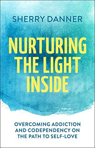 Nurturing The Light Inside by Sherry Danner ebook deal