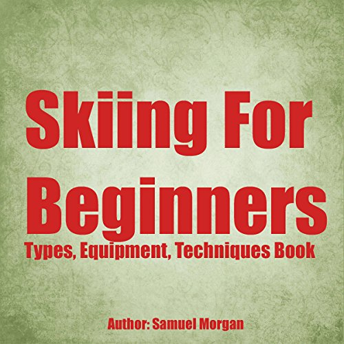 Skiing for Beginners audiobook cover art