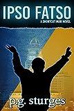 Ipso Fatso - A Shortcut Man Novel (The Shortcut Man Series Book 4) (English Edition)