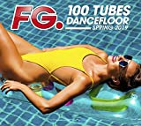 100 Tubes Dancefloor Spring 2019 By FG / Various