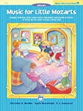 Music for Little Mozarts Music Discovery Book, Bk 3: Singing, Listening, Music Appreciation, Movement and Rhythm Activities to Bring Out the Music in Every Young Child (Music for Little Mozarts, Bk 3)