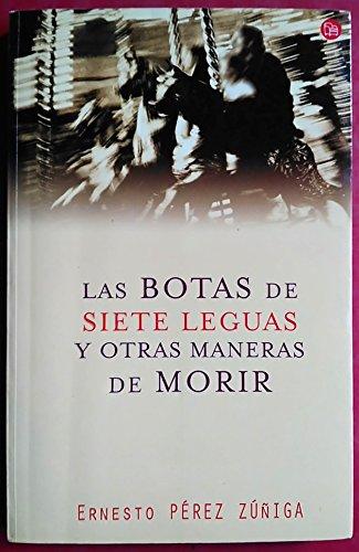 Las Botas de Siete Leguas y Otras Maneras de Morir   Fc   Ernesto Perez Zuñiga
