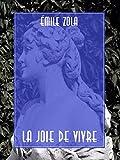 La Joie de Vivre - Format Kindle - 9788834105528 - 0,99 €