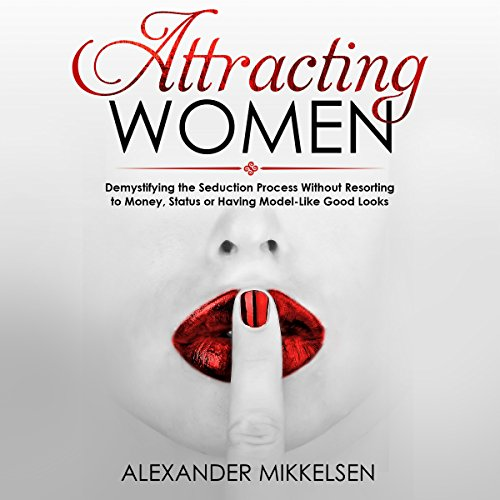 Attracting Women audiobook cover art