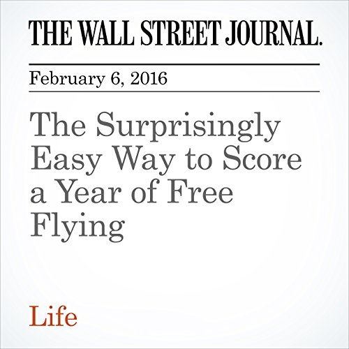 The Surprisingly Easy Way to Score a Year of Free Flying cover art