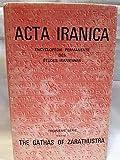 GATHAS OF ZARATHUSTRA EDITED W (Acta Iranica, Band 8) - I. Insler
