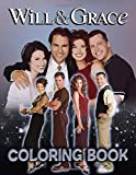 Will And Grace Coloring Book: Will And Grace Crayola Creativity Coloring Books For Kid And Adult Color Wonder Creativity