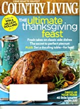 Country Living November 2009 The Ultimate Thanksgiving Feast, Dress Up Your Home - 40 Little Luxuries Under $20, Charleston South Carolina Cookbook Authors Matt and Ted Lee