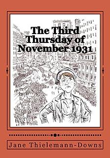 The Third Thursday of November, 1931: A Thanksgiving Memoir