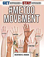#MeToo Movement (Get Informed-Stay Informed)
