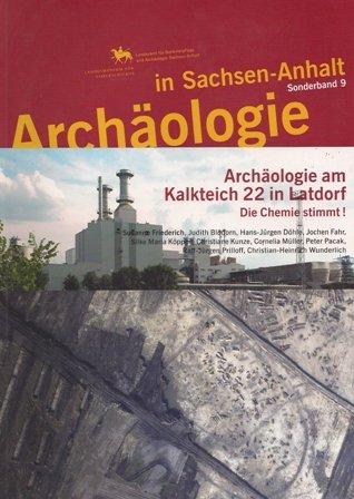 Archäologie am Kalkteich 22 bei Latdorf. Die Chemie stimmt!.