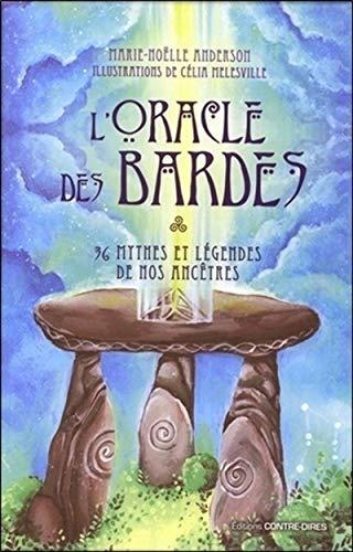 L'oracle des bardes - 36 mythes et légendes de nosancêtres