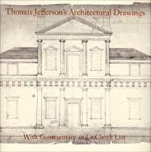 Thomas Jefferson's Architectural Drawings: With Commentary and a Check List