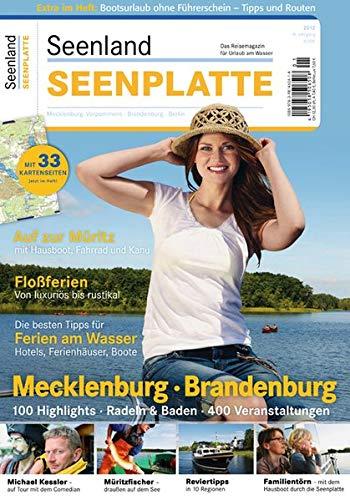 Seenland Seenplatte: Das Reisemagazin für Urlaub am Wasser. 14. Jahrgang