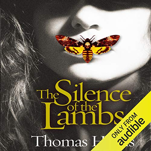 The Silence of the Lambs: 25th Anniversary Edition: Hannibal Lecter, Book 2