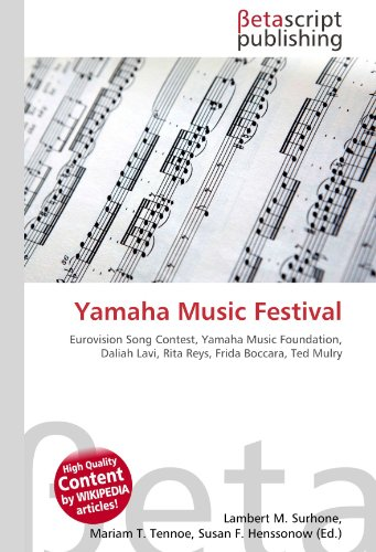 Yamaha Music Festival: Eurovision Song Contest, Yamaha Music Foundation, Daliah Lavi, Rita Reys, Frida Boccara, Ted Mulry