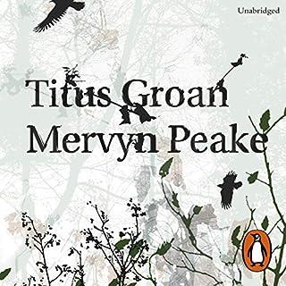 Titus Groan audiobook cover art