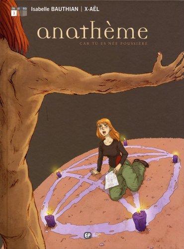 Anathème, Tome 1 : Car tu es née poussière