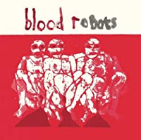 Blood Robots [12 inch Analog]