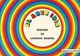 El arco iris, lenguaje musical 2º