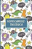 Kopfschmerz Tagebuch   Kinder: Migräne Tagebuch 112 Seiten DIN A5   Schmerztagebuch zum Ausfüllen und Eintragen bei starken Kopfschmerzen, ... Kopfschmerztagebuch für Jungen mit Kopfweh