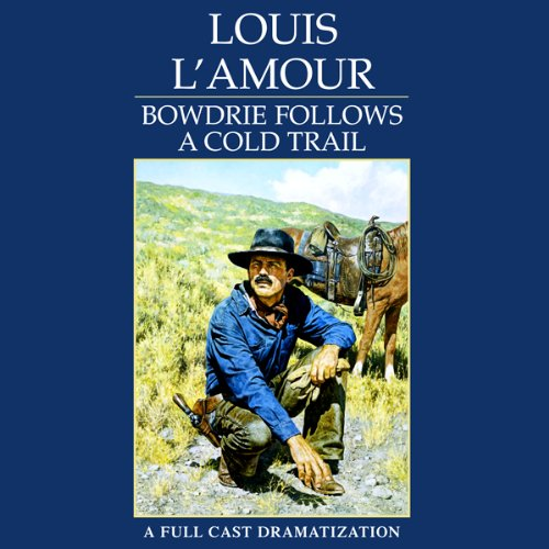 Bowdrie Follows a Cold Trail audiobook cover art