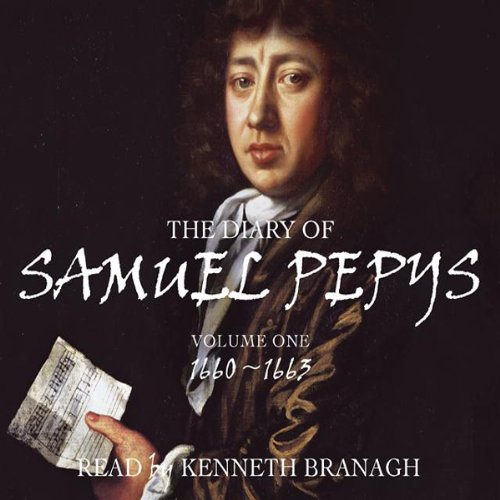 The Diary of Samuel Pepys, Volume 1, 1660-1663 audiobook cover art