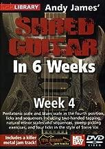 Hal Leonard 393161 Andy James' Shred Guitar in 6 Weeks, Week