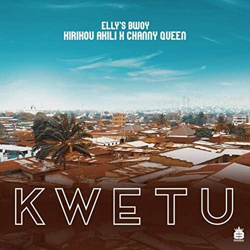 Elly's Bwoy feat. Kirikou A-Kili & Channy Queen