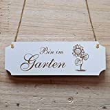 Schild « BIN IM GARTEN » 15 x 5 cm - Mit Motiv - Dekoschild Holzschild Türschild - Gärtner Florist