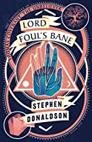 Lord Foul's Bane (The Chronicles of Thomas Covenant)