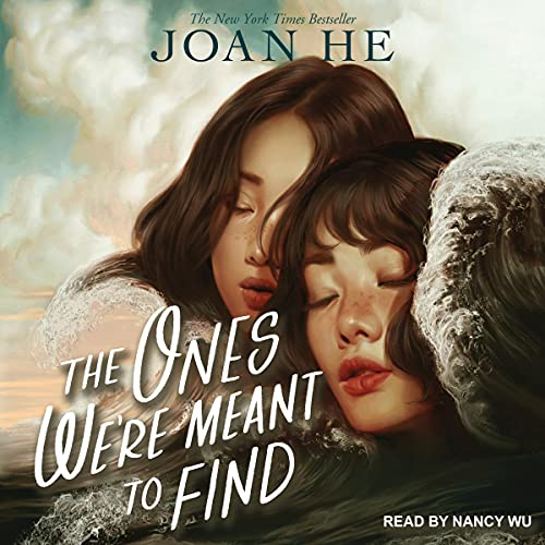 The Ones We're Meant to Find Audiobook By Joan He cover art