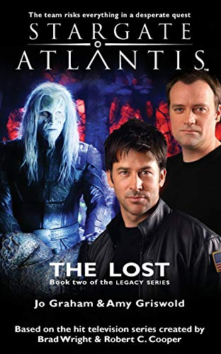 STARGATE ATLANTIS The Lost (Legacy book 2) (Stargate Atlantis: Legacy, Band 2)