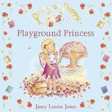 Playground Princess: Princess Poppy