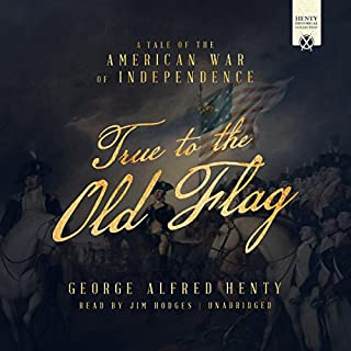 True to the Old Flag audiobook cover art