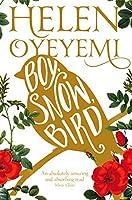 Boy, Snow, Bird by Helen Oyeyemi(2015-08-24)