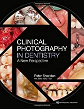 Clinical Photography in Dentistry: A New Perspective