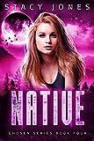 Native (Chosen Series Book 4)
