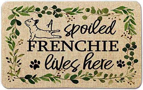 Occdesign Durable Burlap Front Door Mat Rug -A Spoiled Frenchie Lives Here -Decorative Pet Doormat for Porch Entry -27.5X17 inches
